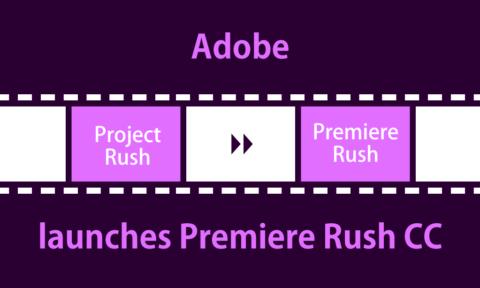 アドビ Premiere Rush CC正式公開!スマホでもかんたん動画編集可能!編集作業を他デバイスへ引き継ぎも!Adobe最新情報2018