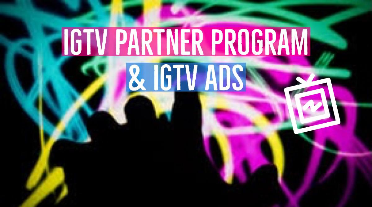 インスタIGTV収益化機能始動?IGTVパートナープログラムとIGTV広告。Instagram新機能 最新ニュース速報 2020年2月7日