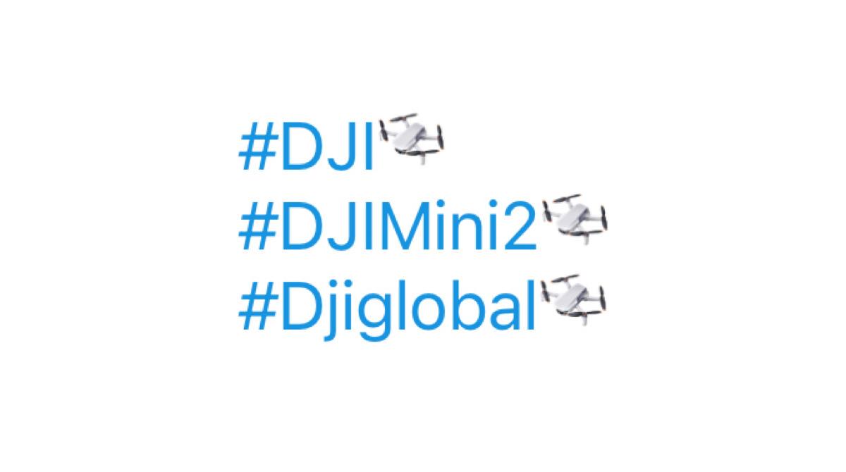 ツイッターにドローン絵文字が登場!ハッシュタグ #DJI #DJIglobal #DJIMini2 で付与。Twitter最新ニュース 2020年11月15日