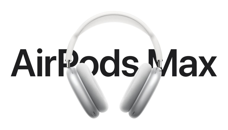 AirPods Max予約開始!Appleのオーバーイヤー型ヘッドフォン発売日/価格/特徴まとめ。2020年12月